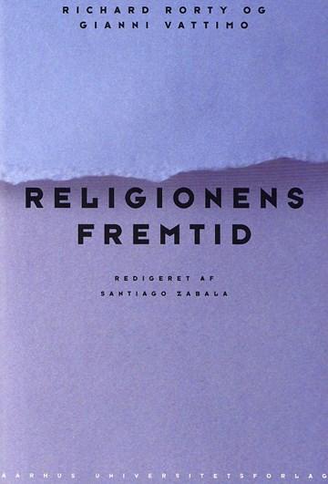 religionens fremtid rorty richard zabala santiago vottimo gianno